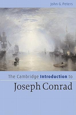 The Cambridge Introduction to Joseph Conrad - Peters, John G