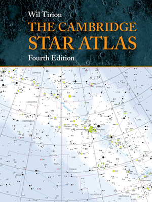 The Cambridge Star Atlas - Tirion, Wil