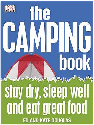 The Camping Book - Douglas, Ed