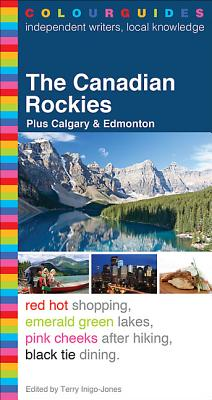 The Canadian Rockies Colourguide - Formac Publishing Company Limited