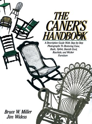 The Caner's Handbook - Miller, Bruce, and Widess, Jim