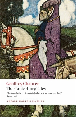 The Canterbury Tales - Chaucer, Geoffrey, and Wright, David (Translated by)