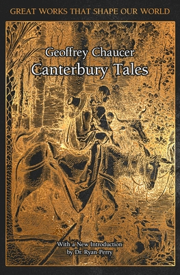 The Canterbury Tales - Chaucer, Geoffrey, and Perry, Ryan, Dr. (Introduction by)