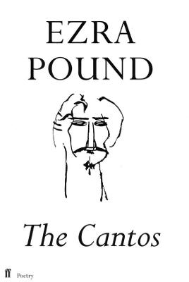 The Cantos of Ezra Pound - Pound, Ezra