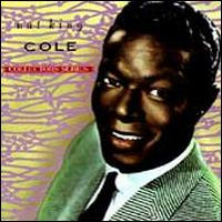 The Capitol Collectors Series - Nat King Cole Trio