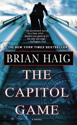 The Capitol Game - Haig, Brian