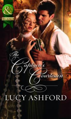 The Captain's Courtesan - Ashford, Lucy