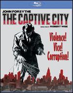 The Captive City [Blu-ray] - Robert Wise