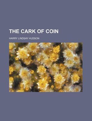 The Cark of Coin (1903) - Lindsay, Harry