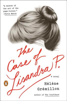 The Case of Lisandra P. - Gremillon, Helene