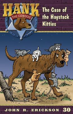 The Case of the Haystack Kitties - Erickson, John R