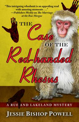The Case of the Red-Handed Rhesus - Powell, Jessie Bishop