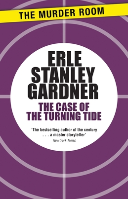 The case of the turning tide - Gardner, Erle Stanley