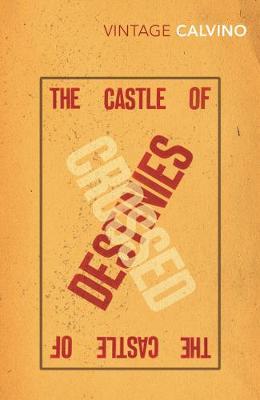 The Castle Of Crossed Destinies - Calvino, Italo