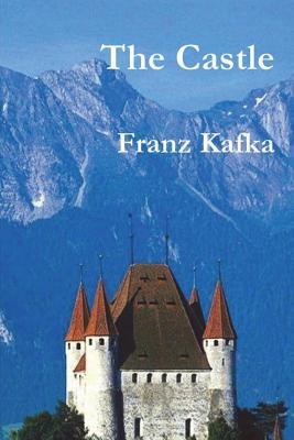 The Castle - Kafka, Franz