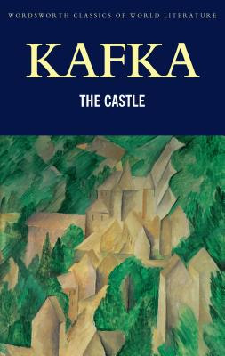 The Castle - Kafka, Franz, and Williams, John (Introduction by), and Griffith, Tom (Series edited by)