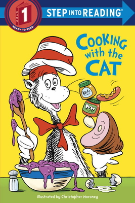 The Cat in the Hat: Cooking with the Cat (Dr. Seuss) - Worth, Bonnie