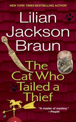 The Cat Who Tailed a Thief - Braun, Lilian Jackson