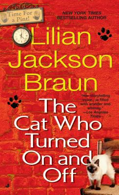 The Cat Who Turned On and Off - Braun, Lilian Jackson