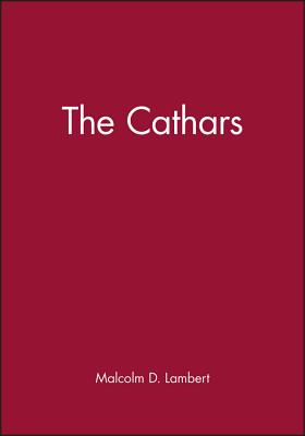 The Cathars - Lambert, Malcolm