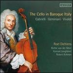 The Cello in Baroque Italy: Gabrielli, Marcello, Vivaldi