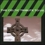The Celtic Tribute to U2