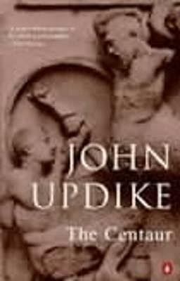 The Centaur - Updike, John