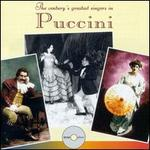 The Century's Greatest Singers in Puccini