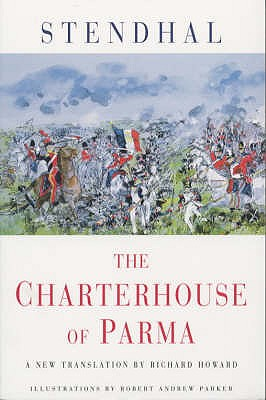 The Charterhouse of Parma - Stendhal, and Howard, Richard (Translated by)