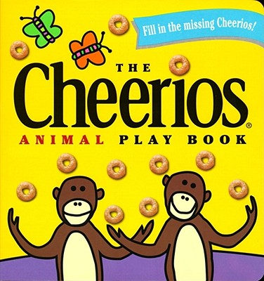 The Cheerios Animal Play Book -