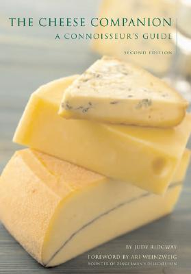 The Cheese Companion - Ridgway, Judy, and Weinzweig, Art (Foreword by)