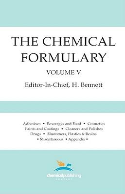 The Chemical Formulary, Volume 5 - Bennett, H (Editor)