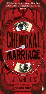 The Chemickal Marriage - Dahlquist, Gordon