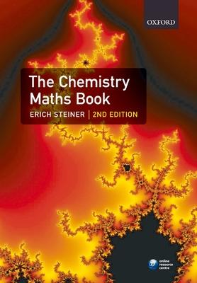 The Chemistry Maths Book - Steiner, Erich