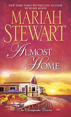 The Chesapeake Diaries: Almost Home - Stewart, Mariah
