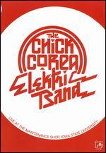 The Chick Corea Electric Band: Live at The Maintenance Shop