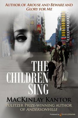 The Children Sing - Kantor, MacKinlay