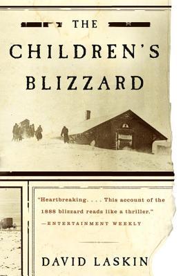 The Children's Blizzard - Laskin, David