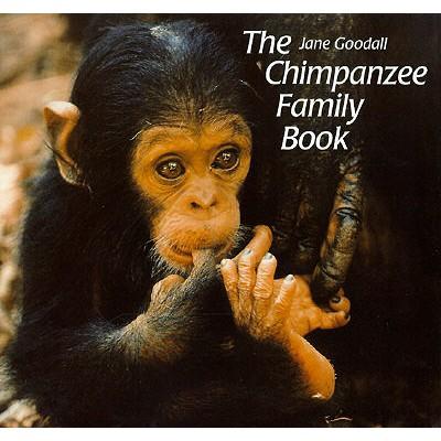 The Chimpanzee Family Book - Goodall, Jane, Dr., Ph.D.