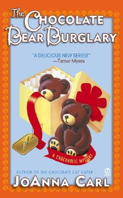 The Chocolate Bear Burglary - Carl, JoAnna