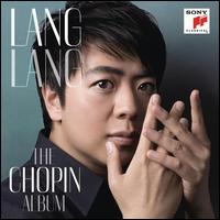 The Chopin Album - Lang Lang (piano)