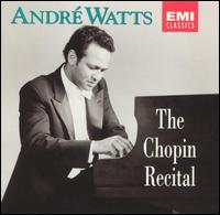 The Chopin Recital - André Watts (piano)
