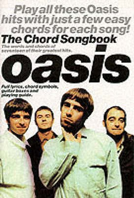 The Chord Songbook: Oasis - Wilson, Jason