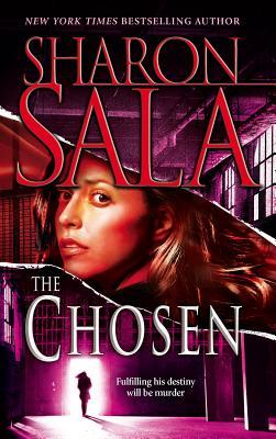The Chosen - Sala, Sharon