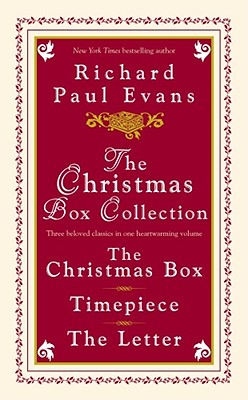 The Christmas Box Collection: The Christmas Box Timepiece the Letter - Evans, Richard Paul