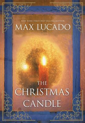 The Christmas Candle - Lucado, Max