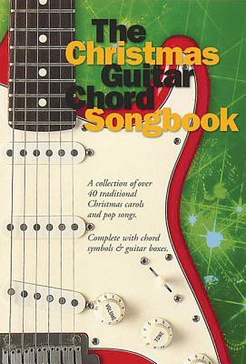 The Christmas Guitar Chord Songbook - Holliday, Lucy (Compiled by)