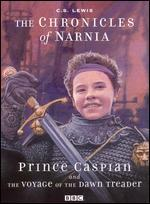 The Chronicles of Narnia: Prince Caspian/The Voyage of the Dawn Treader