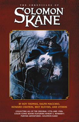 The Chronicles of Solomon Kane - Thomas, Roy, and Macchio, Ralph