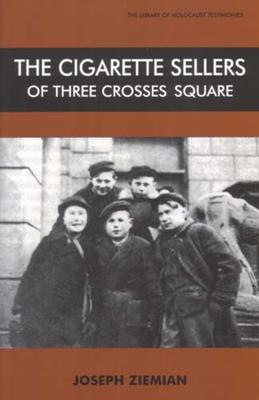 The Cigarette Sellers of Three Crosses Square - Ziemian, Joseph